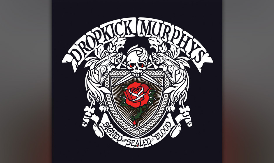 9. Dropkick Murphys: Signed and Sealed in Blood (-)