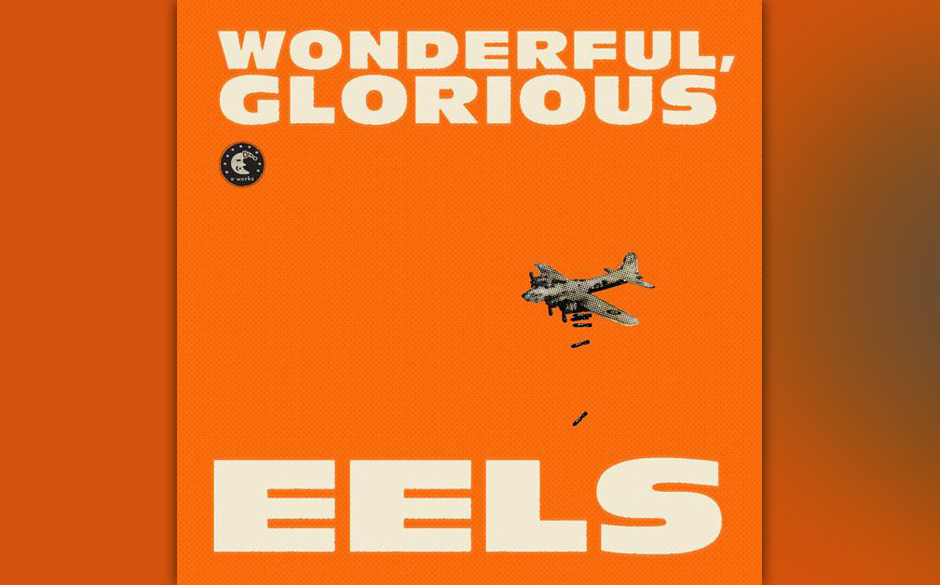 9. Eeels - 'Wonderful, Glorious' (18)