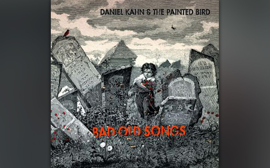15. Daniel Kahn & The Painted Bird - 'Bad Old Songbook' (-)