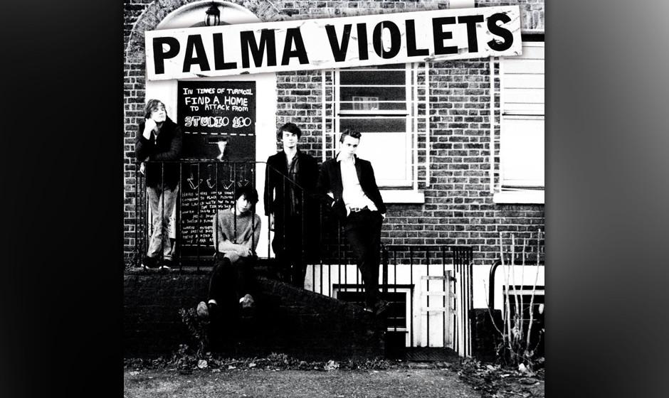 Palma Violets - '180'. Unsarkastische Hymnen der vermeintlichen Libertines-Nachfolger.