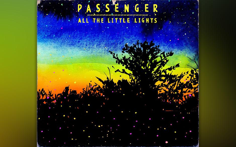 Passenger - 'Little Lights'. Der Singer-Songwriter hat in Australien als Straßenmusiker angefangen. Leichte Kost für sorgen