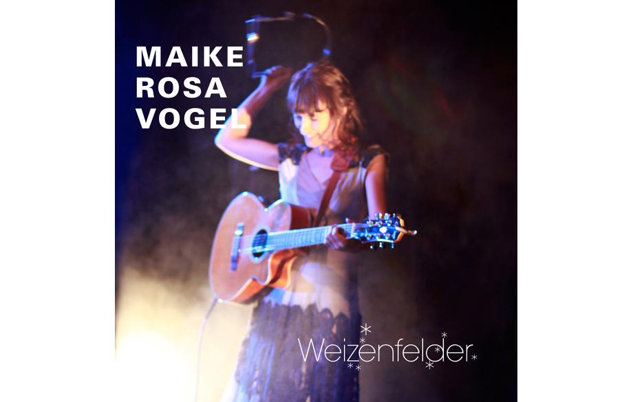 Maike Rosa Vogel - 'Weizenfelder'-EP. Persönliches Storytelling der Liedermacherin aus Berlin.