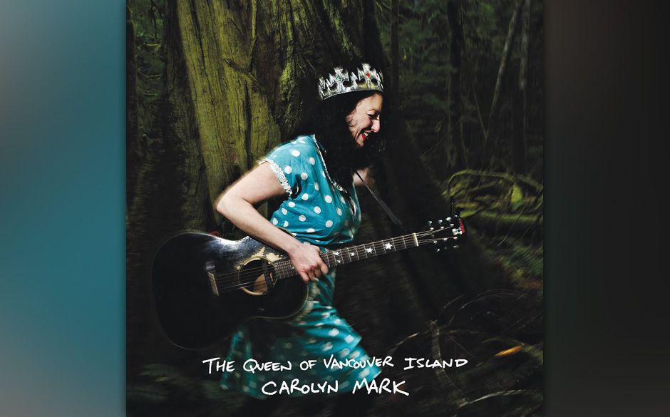 Kicks: Carolyn Mark -  'The Queen Of Vancouver Island'. Mehrheitlich memorable musikalische Klaviatur aus Country, Blues, Fol