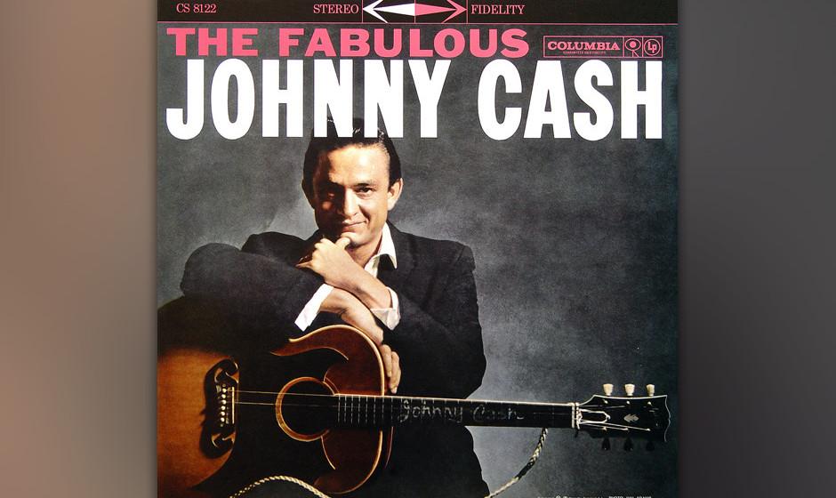 Replay: Johnny Cash - 'The Fabulous Johnny Cash'. Zum großen Teil auf Material rekurrierend, das er wohlweislich aufgespart