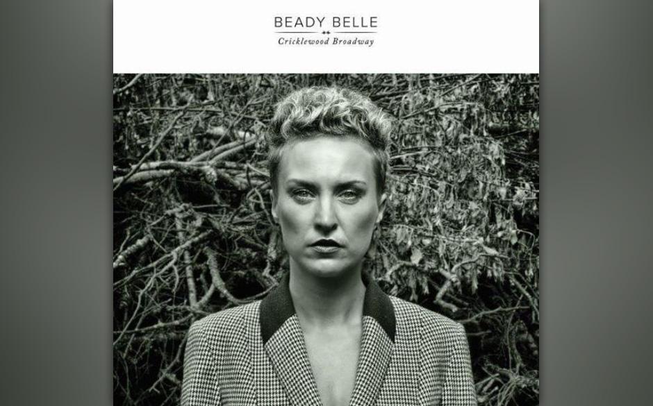 Beady Belle - 'Cricklewood Broadway'. Die bewusst minimalistisch gehaltene Instrumentierung bewahrt den Reiz des Intimen.