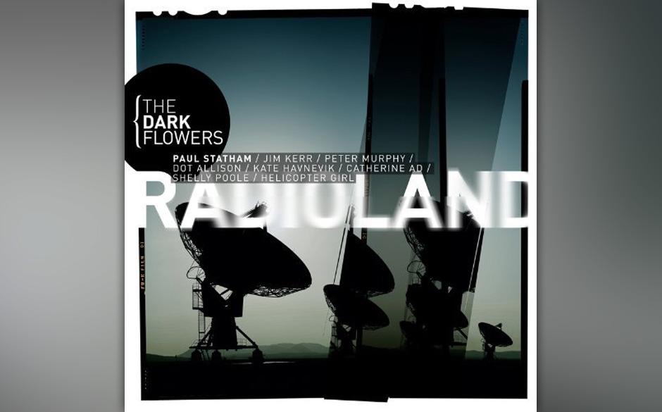 The Dark Flowers - 'Radioland'.Am Ende weiß man nicht genau, was hier gespielt wird: die genial somnambule Fahrstuhlmusik ei