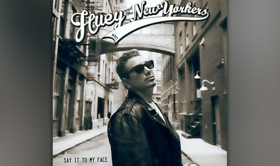Huey And The New Yorkers - 'Say It To My Face'. Muckertum vom Sänger der Fun Lovin' Criminals.