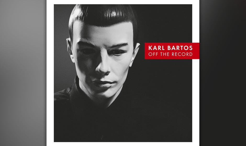 Karl Bartos - 'Off The Record'. Der Ex-Kraftwerker erforscht weiter die Romantik der Maschinen.