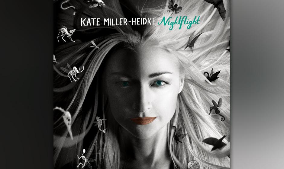Kate Miller - 'Heidke Nightflight'. Überraschend schlagfertige Texte und klar konturierter emotionaler Gesang.
