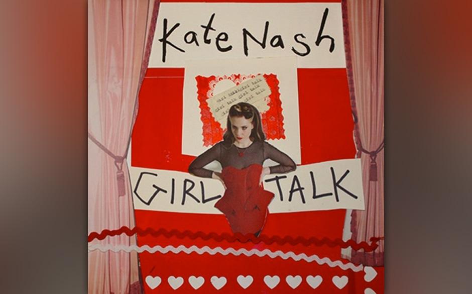 Kate Nash - 'Girl Talk'. Eigentlich macht Kate Nash immer noch das Gleiche wie zu Beginn ihrer Karriere. Sie trägt jetzt nur