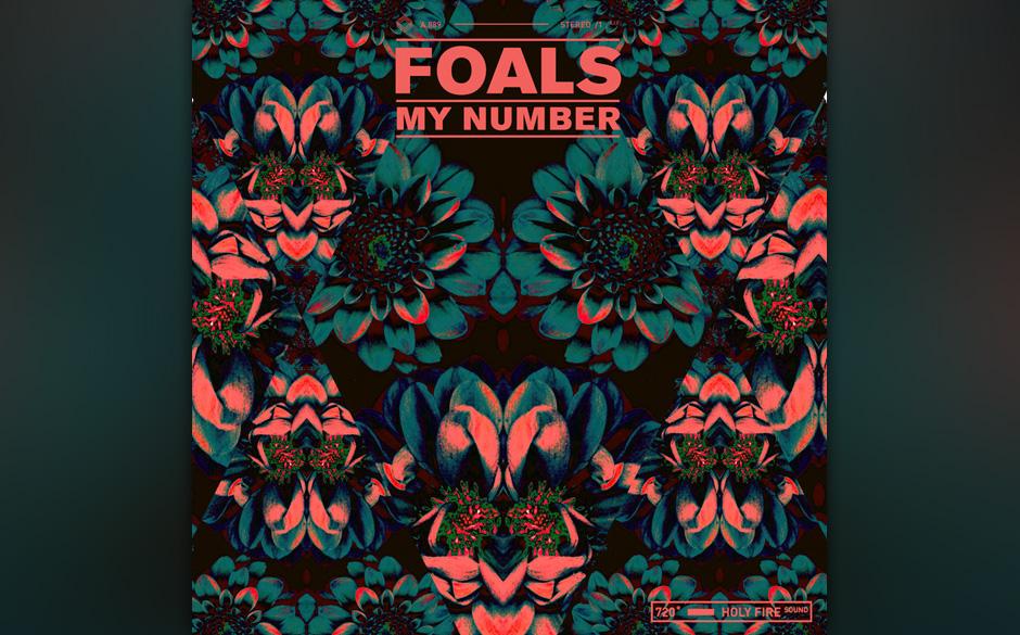 7' mit Sticker: Foals - 'My Number'.