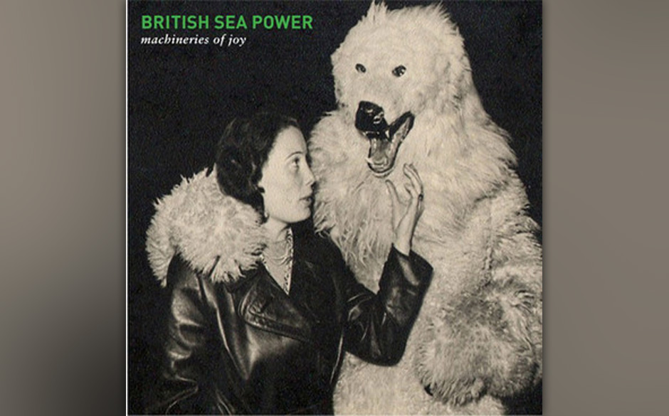 British Sea Power - 'Machineries of Joy. Weit schweifender Indie-Rock mit gitarrenumwickelten Melodien.