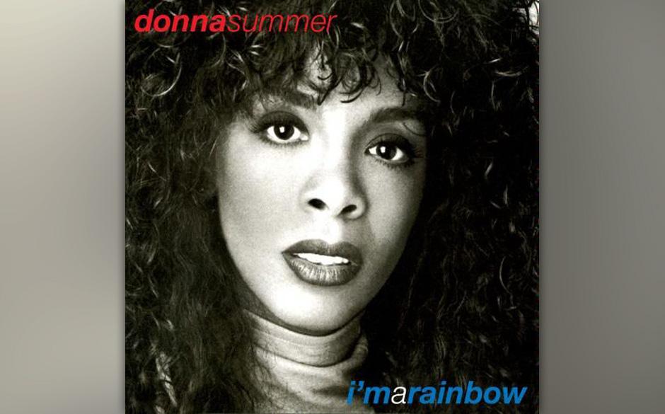 Donna Summer - 'I'm a Rainbow'.