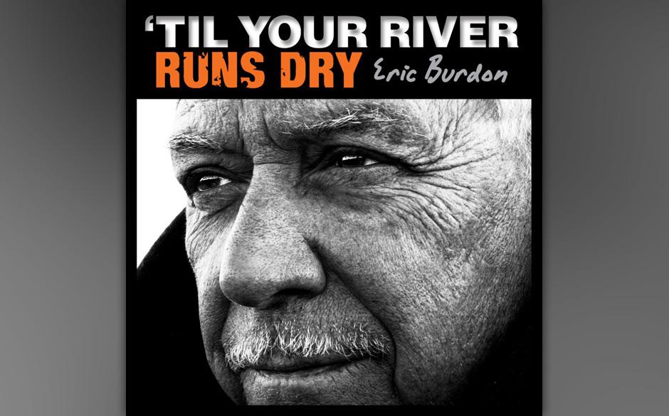 Porträt: Trotz Zerwürfnis mit seiner Ex-Band, den Animals, macht Eric Burdon weiter –als stoischer Blues-Mann, der sein