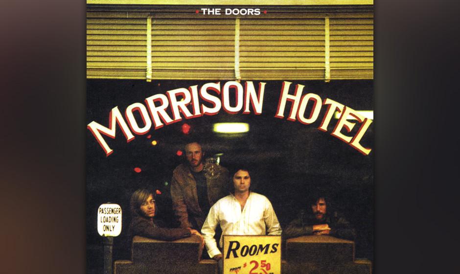 """Diese Bierdeckelpoesie. Die tollen Melodien. Aber """"Blue Sunday"""", unscheinbar auf """"Morrison Hotel"""", stammt von Jim Mor"""