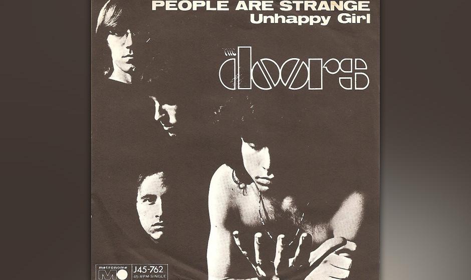 """6. People Are Strange. Alles so schön fremd hier! """"People Are Strange"""" von der zweiten Doors-Platte """"Strange Days"""" z"""