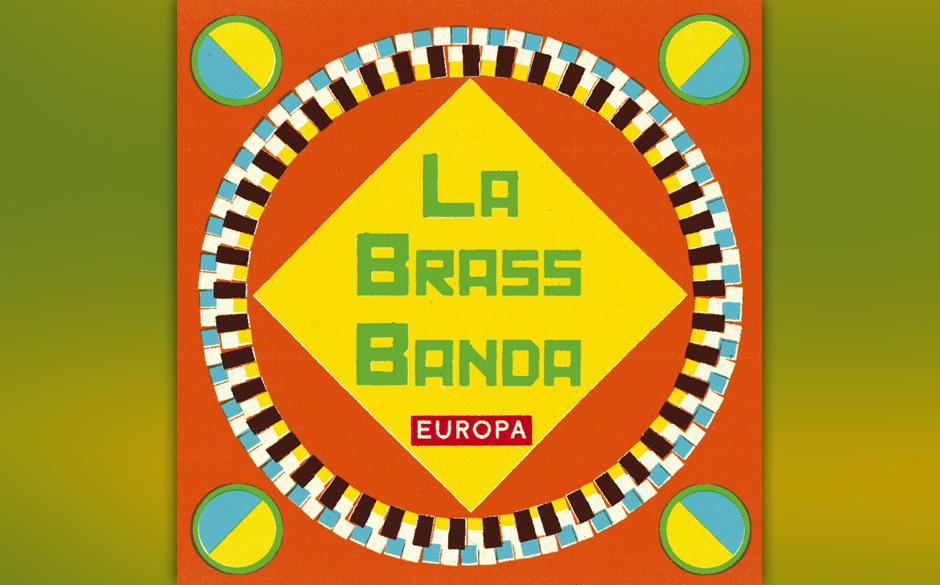 La Brass Banda - 'Europa' (14.6.)