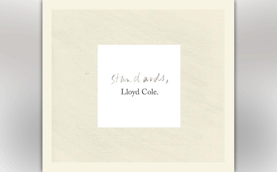 Lloyd Cole - 'Standards' (21.6.)
