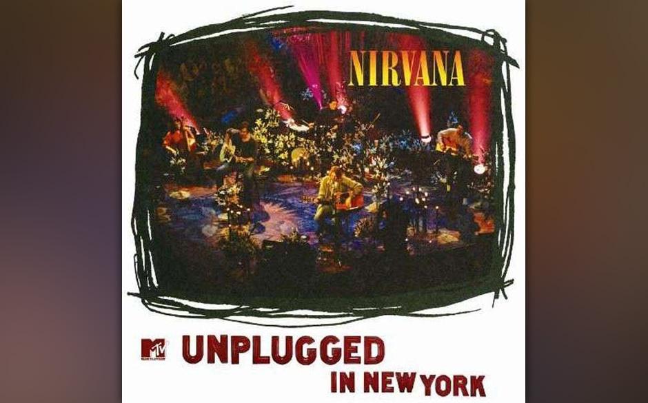 18. Nirvana - MTV Unplugged In New York (1994)  Nirvana machten bei ihrem Unplugged-Gastspiel, was sie wollten: spielten weni