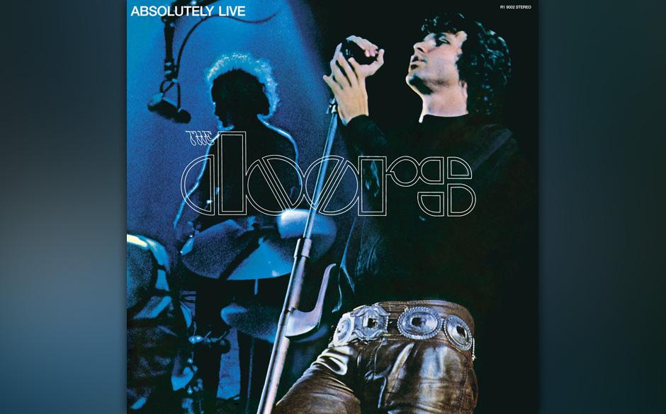 15. The Doors - Absolutely Live (1970)  Das einzige Live-Album, das zu Lebzeiten Jim Morrisons herauskam. Produzent Paul Roth