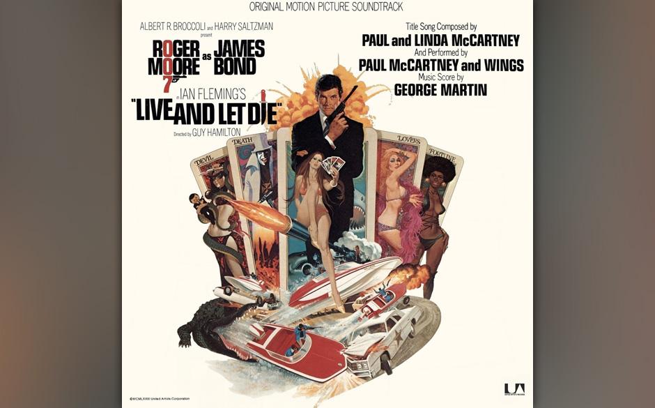 7. 'Live And Let Die' (Single, 1973).  Der erste Bond-Song, der nicht von einer Frau gesungen wurde, weil McCartney den Auftr