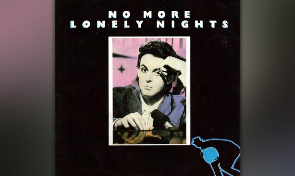 """43. No More Lonely Nights (Auf """"Give My Regards To Broad Street"""", 1984). Selbst der scheußliche Film (und Soundtrack zu)"""