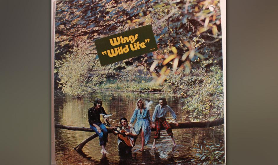 """62. Wild Life (Auf """"Wings Wild Life"""", 1971). Wenn Paul McCartney Urschreie von sich gibt, dann nicht – wie John Lennon"""