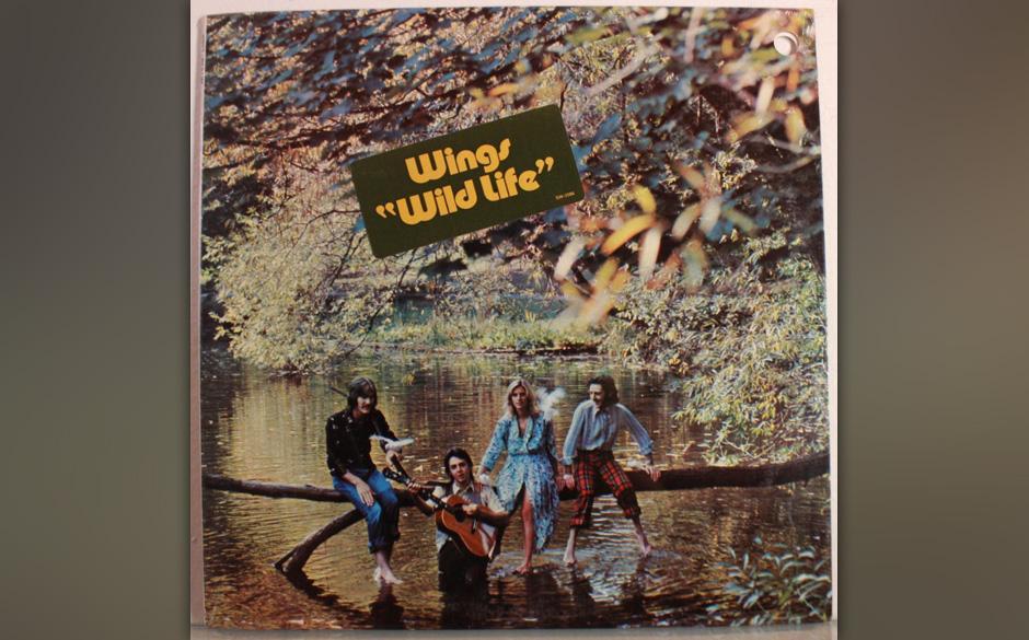 """62. Wild Life (Auf """"Wings Wild Life"""", 1971). Wenn Paul McCartney Urschreie von sich gibt, dann nicht – wie Lennon – u"""