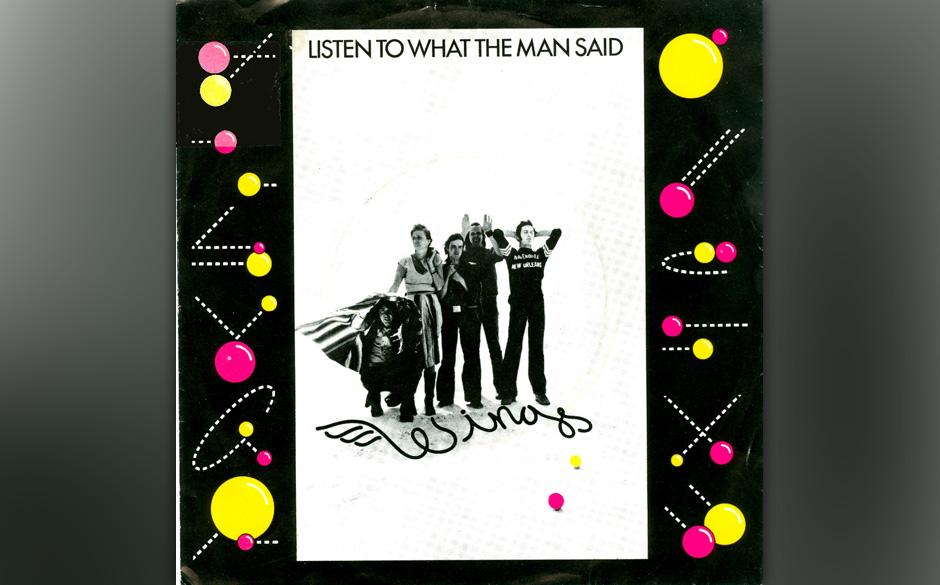 """10. Listen To What The Man Said McCartney ging mit den Wings nach New Orleans, um den Nachfolger des hoch gelobten """"Band On"""