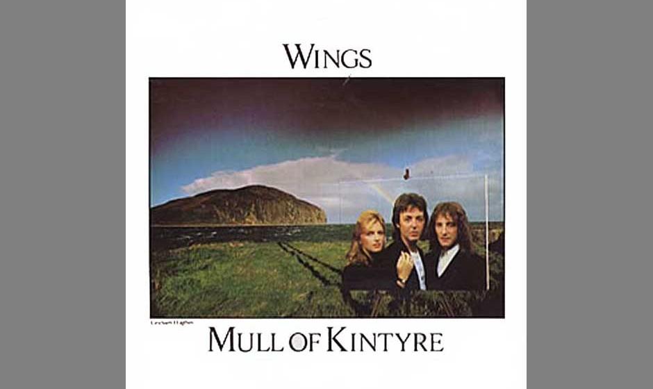 """74. """"Mull Of Kintyre"""" (Single, 1977). Geben Sie's zu: Als Sie den Titel gelesen haben, war der Ohrwurm schon drin. Oft"""