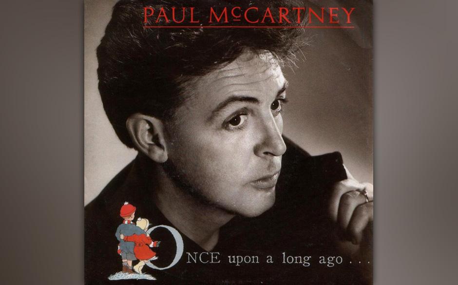 """49. Once Upon A Long Ago (Auf """"All The Best"""", 1987). Zu sentimental fand Rob Reiner diesen Song, den McCartney für desse"""