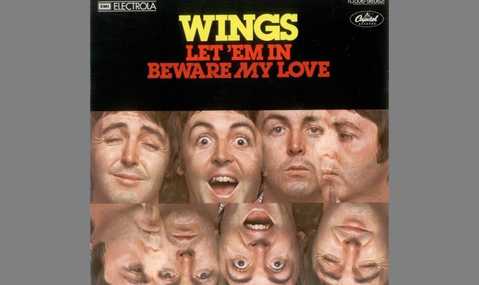 """42. Let 'Em In (Auf """"Wings At The Speed Of Sound"""", 1976). Ursprünglich hatte McCartney diesen Song für Ringo Starr ge"""