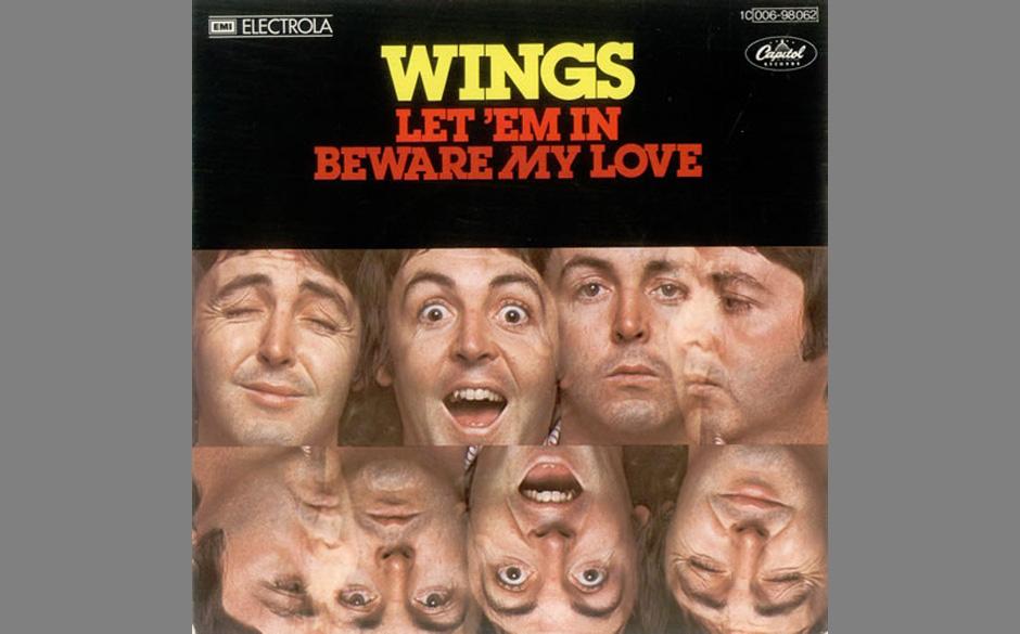 """41. Let 'Em In (Auf """"Wings At The Speed Of Sound"""", 1976). Ursprünglich hatte McCartney diesen Song für Ringo Starr ge"""