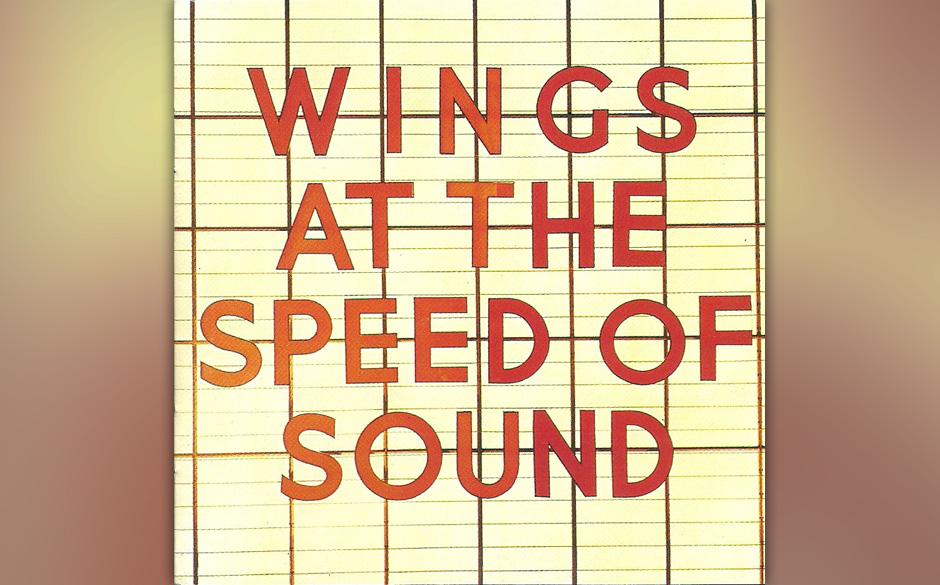 """65. Must Do Something About It (Auf """"Wings AT the Speed Of Sound"""", 1976) Warum McCartney einen so persönlichen Song, in"""
