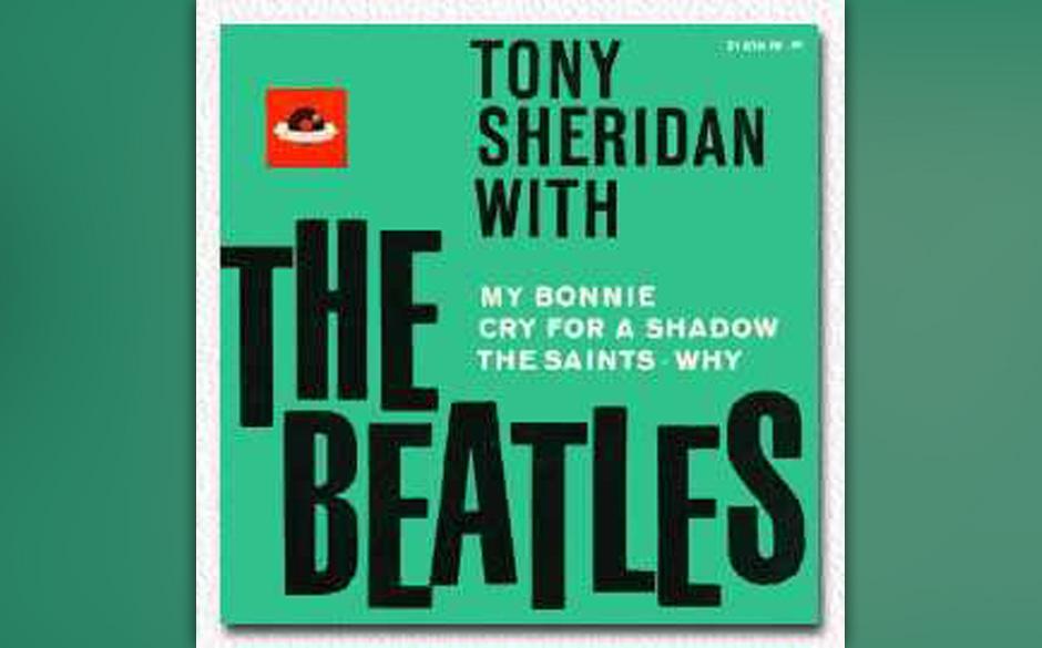 "The Beatles with Tony Sheridan - "" My Bonnie/ The Saints"" Single 1962. Die Variante der Single Decca mit der Katalognumme"
