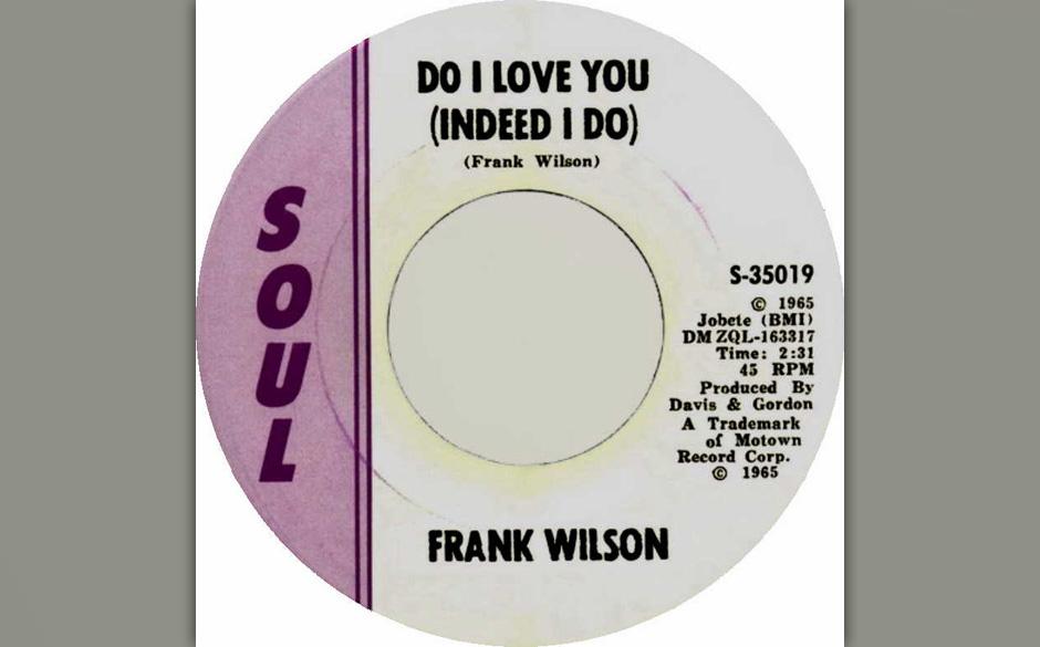 """Frank Wilson - """"Do I Love (Indeed I Do)"""". Der Produzent und Songwriter Frank Wilson versuchte sich als Sänger und nahm e"""
