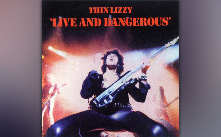 Platz 18: Thin Lizzy - 'Live And Dangerous'