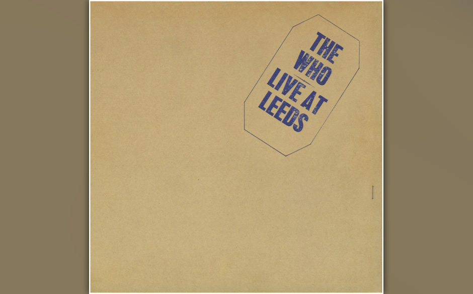 Platz 6: The Who - 'Live At Leeds'