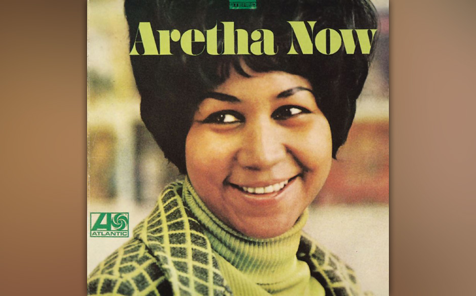 Aretha Franklin - Aretha Now  'The girl's on a roll', jubilierte Produzent Jerry Wexler, als nach einer Session in den New Yo