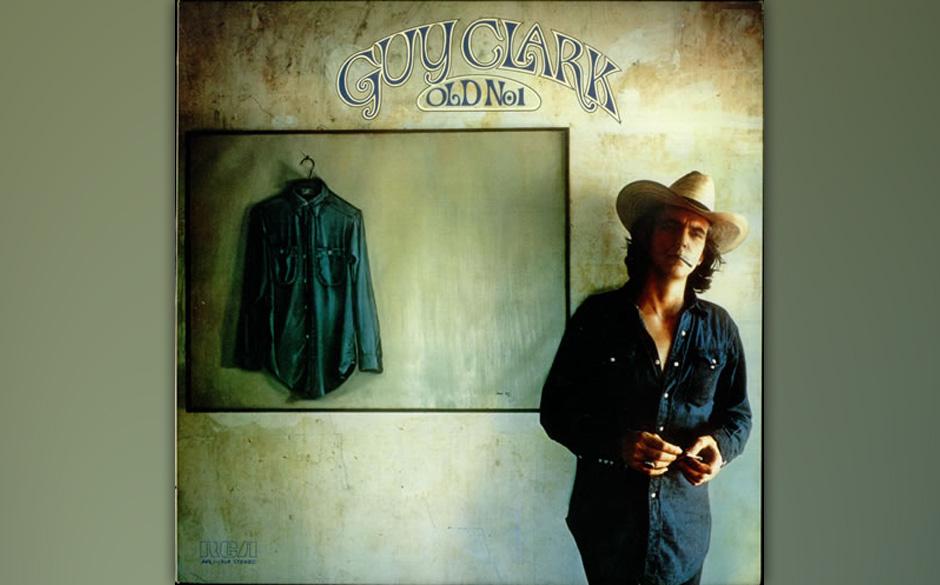 Guy Clark - Old No. 1  Nie wieder werde sie ihre Harmonies an die Stimme eines Sängers schmiegen, schwor in tiefer Trauer Em
