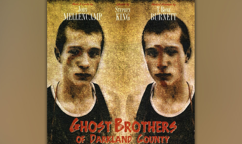Mellencamp/ King/ Burnett - 'Ghost Brothers of Darkland County'   Großartiges Southern-Gothic-Musical von John Mellencamp, S