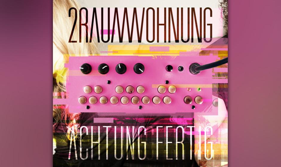 2Raumwohnung - 'Achtung Fertig' (6.9.)