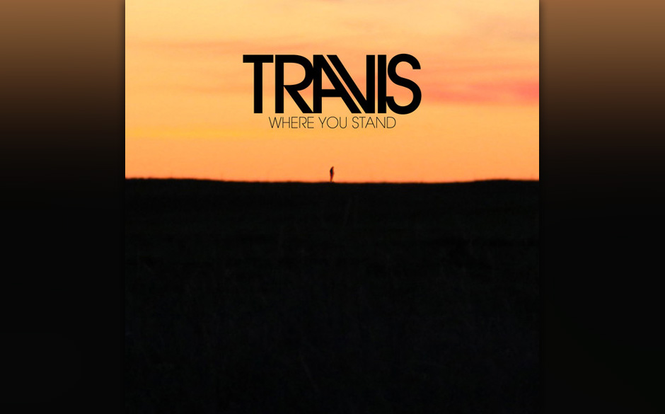Travis - 'Where You Stand' (16.8.)