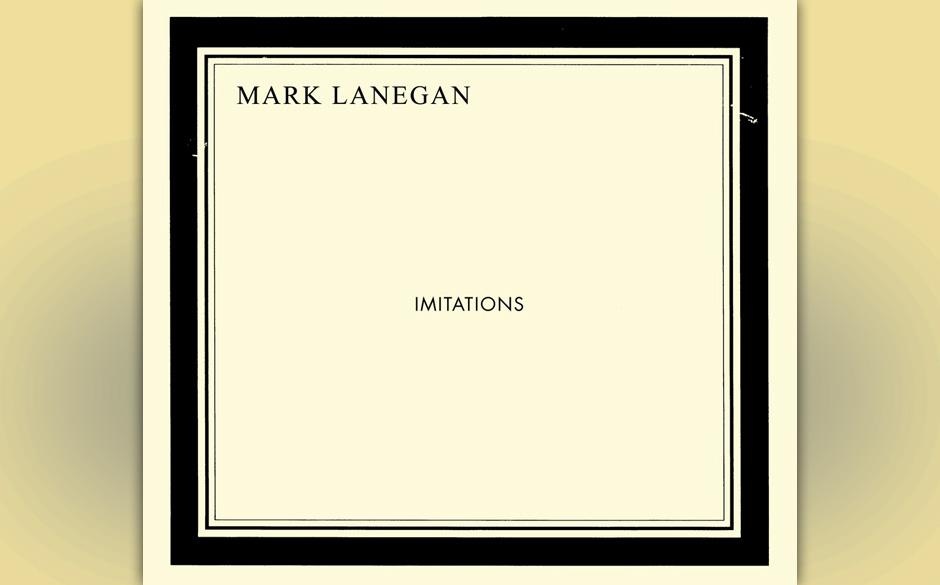 Mark Lanegan - 'Imitations' (13.9.)