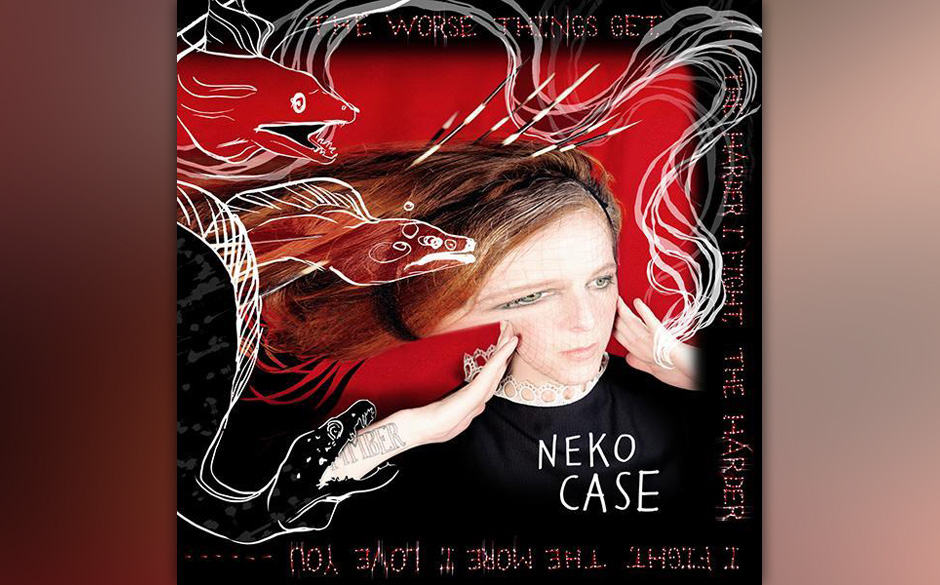 Neko Case - 'The Worse Things Get,The Harder I Fight' (30.8.)