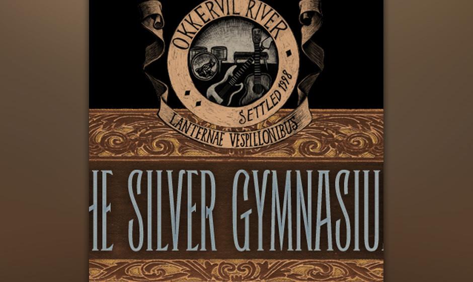 Okkervil River - 'The Silver Gymnasium' (27.9.)