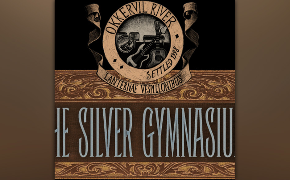 Okkervil River - 'The Silver Gymnasium' (27.9.)