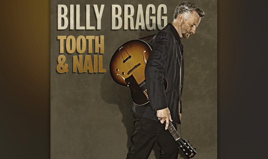 20. Billy Bragg –'Tooth & Nail' (16)