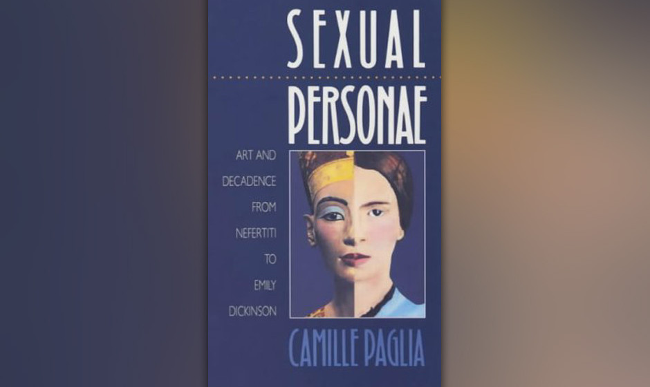 Sexual Personae: Art and Decadence from Nefertiti to Emily Dickinson, Camille Paglia, 1990 (dt. Masken der Sexualität)