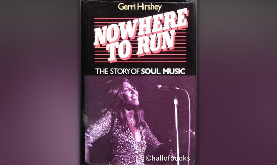 Nowhere To Run: The Story of Soul Music, Gerri Hirshey, 1984